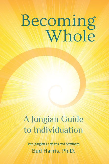 Becoming Whole: A Jungian Guide to Individuation