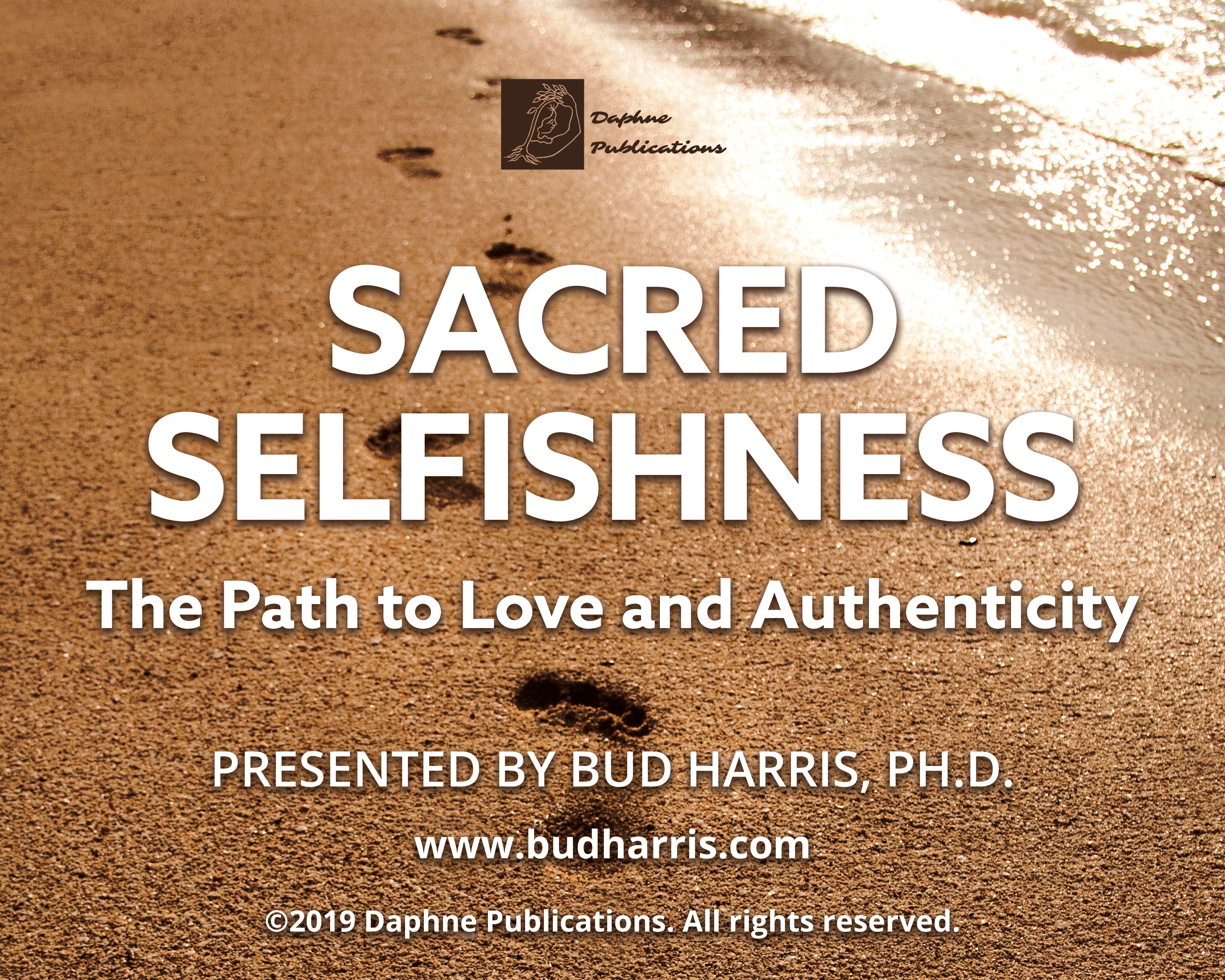 Sacred Selfishness video by Jungian analyst Dr. Bud Harris