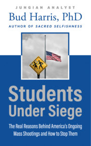 Students Under Siege: The Real Reasons Behind America's Ongoing Mass Shootings and How to Stop Them